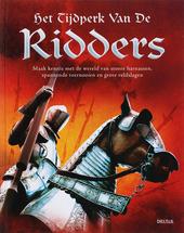 Het tijdperk van de ridders