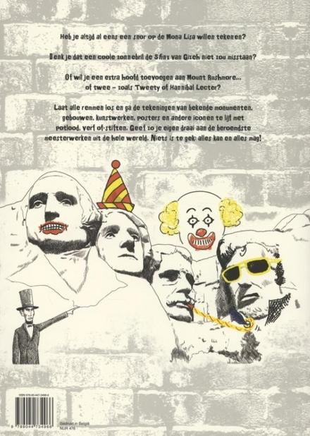 Het leuke graffiti tekenboek : verniel eens een meesterwerk!