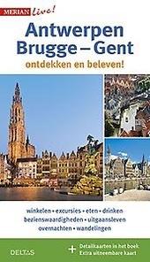 Antwerpen, Brugge, Gent