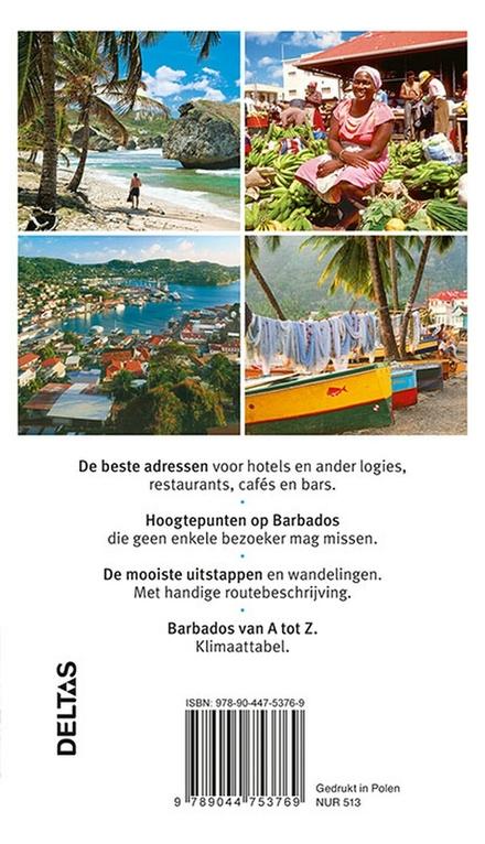 Barbados, Saint Lucia, Grenada
