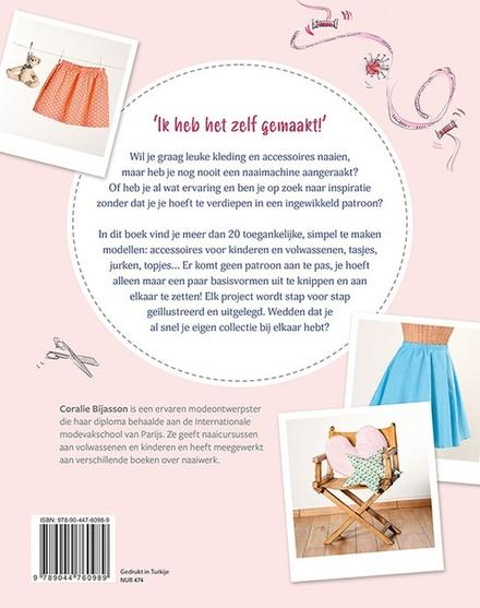 Eenvoudig naaien zonder patronen : kleding, accessoires en meer : trendy projecten voor beginners