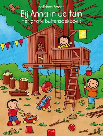 Bij Anna in de tuin : het grote buitenzoekboek