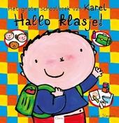 Hallo klasje! : het grote schoolboek van Karel