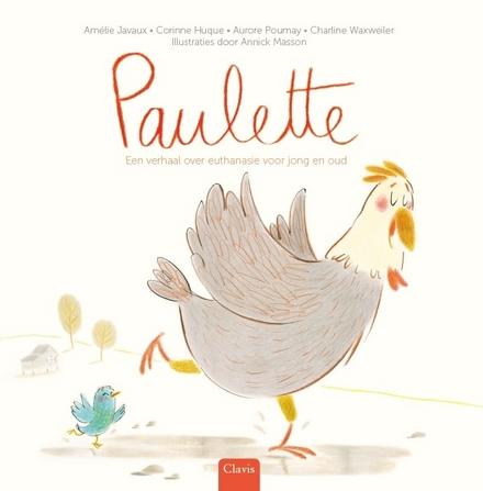 Paulette : een verhaal over euthanasie voor jong en oud