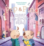 Pep & Pino naar de grote stad