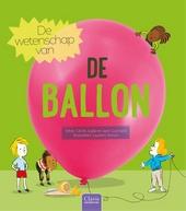 De wetenschap van de ballon