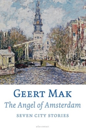 The angel of Amsterdam : seven city stories