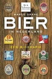 Bier in Nederland : een biografie