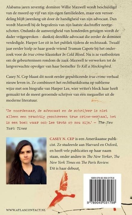 De moordenaar, de advocaat en de schrijver : over het boek dat Harper Lee nooit schreef
