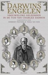 Darwins engelen : vrouwelijke geleerden in de tijd van Charles Darwin