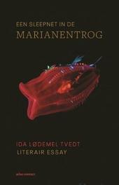 Een sleepnet in de Marianentrog : literair essay