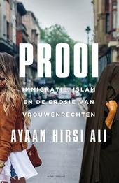 Prooi : immigratie, islam en de uitholling van de rechten van vrouwen