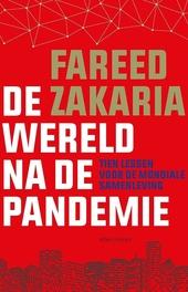 De wereld na de pandemie : tien lessen voor de mondiale samenleving