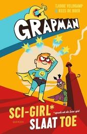 Sci-Girl slaat toe : *spreek uit als: saai-girl