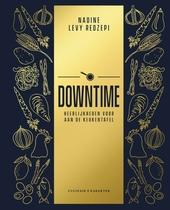 Downtime : heerlijkheden voor aan de keukentafel
