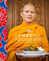 Cambodja : een culinaire reis langs oneindige rijstvelden, eeuwenoude tempels en bijzondere mensen