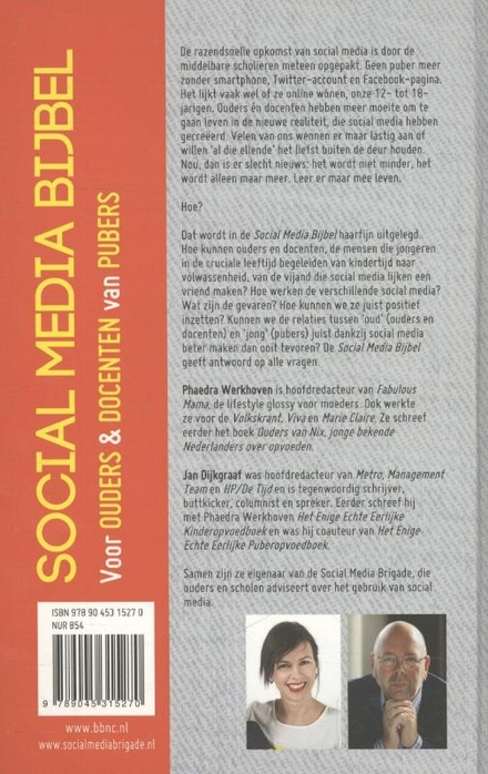 Social media bijbel : van vijand tot vriend : voor ouders & docenten van pubers
