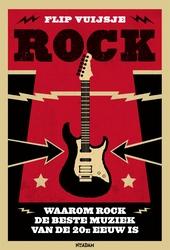 Rock : waarom rock de beste muziek van de 20e eeuw is