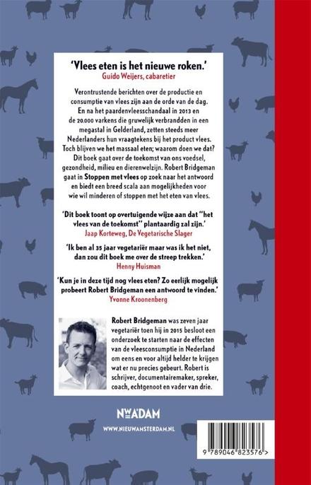 Stoppen met vlees : een eerlijk verhaal over de productie en consumptie van vlees