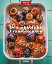 De makkelijke Franse keuken : lekkere recepten voor elke dag