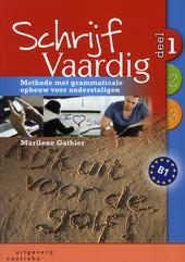 Schrijf vaardig : methode met grammaticale opbouw voor anderstaligen. 1