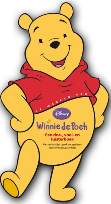 De wereld van Winnie de Poeh : een doe-, voel- en luisterboek
