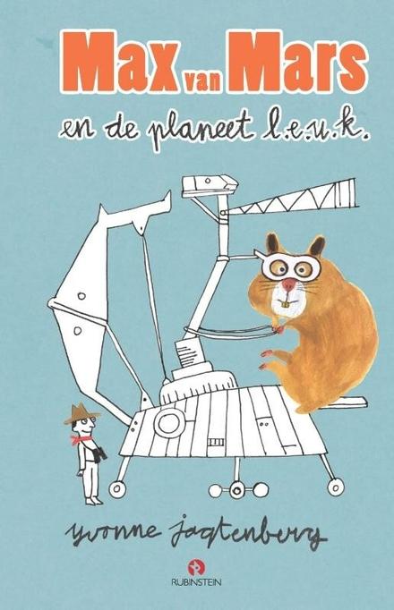 Max van Mars en de planeet l.e.u.k.