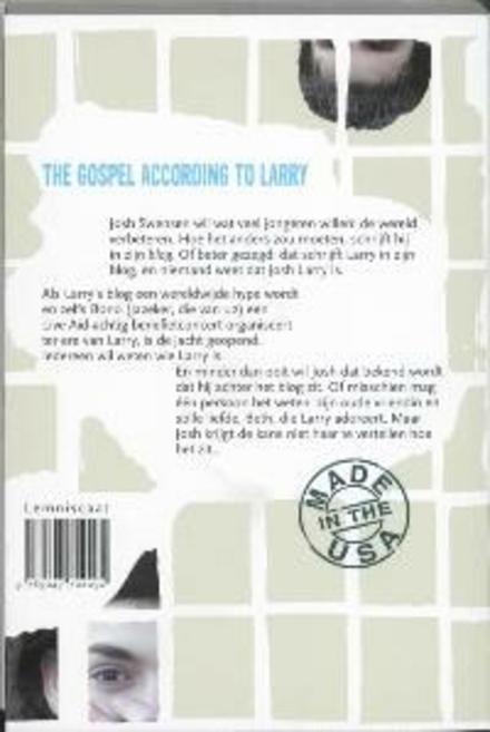 The gospel according to Larry : verbeter de wereld, begin bij je blog