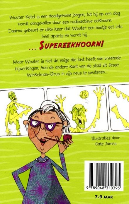 Supereekhoorn en de Verschrikkelijke Snotman
