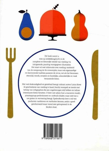 Het infographic boek over eten : alles over voeding in woord en beeld