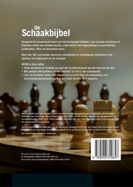 De schaakbijbel : geïllustreerde strategieën om uw tegenstander voor te blijven