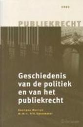 Geschiedenis van de politiek en van het publiekrecht : macht en onmacht van het recht, recht en onrecht van de mach...
