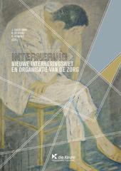 Internering : nieuwe interneringswet en organisatie van de zorg