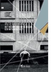 Internering : het nieuwe beleid in België : een metamorfose?