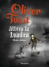 Oliver Twist : alleen in Londen