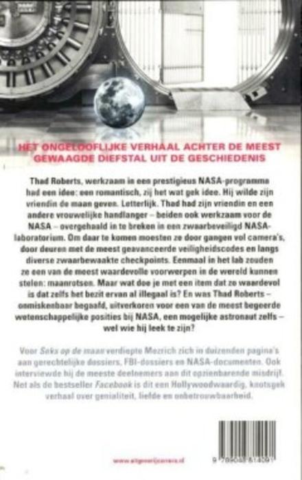 Seks op de maan : het ongelooflijke verhaal achter de meest gewaagde diefstal uit de geschiedenis