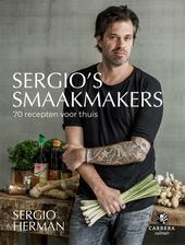 Sergio's smaakmakers : 70 recepten voor thuis