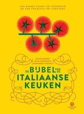 De bijbel van de Italiaanse keuken : van bagna cauda tot ossobuco en van focaccia tot zabaione