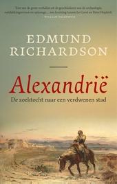 Alexandrië : de zoektocht naar een verdwenen stad