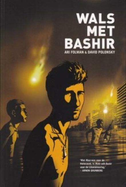 Wals met Bashir : een oorlogsverhaal over Libanon
