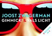 Gimmick! & Vals licht