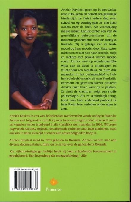 Wij leven nog : een persoonlijk verhaal over de genocide in Rwanda