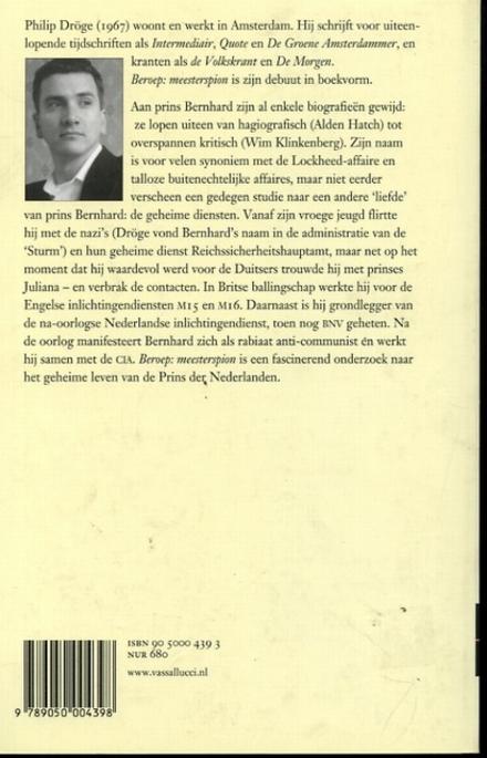 Beroep : meesterspion : het geheime leven van prins Bernhard