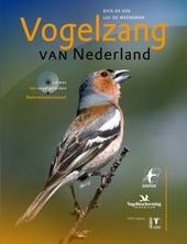 Vogelzang van Nederland : vogels herkennen aan hun zang en roep