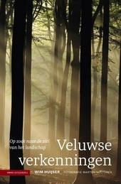 Veluwse verkenningen : op zoek naar de ziel van het landschap