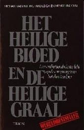 Het Heilige Bloed en de Heilige Graal