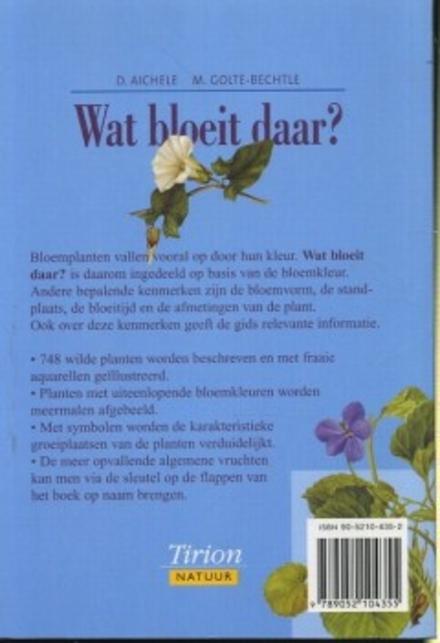 Wat bloeit daar ? : gids van de bloeiende planten van West- en Midden-Europa