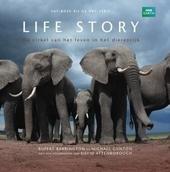 Life story : de cirkel van het leven in het dierenrijk