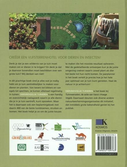 Diervriendelijk tuinieren : richt je tuin in met respect voor de natuur