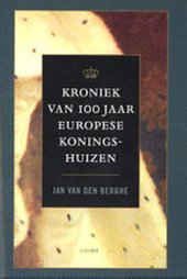 Kroniek van 100 jaar Europese koningshuizen